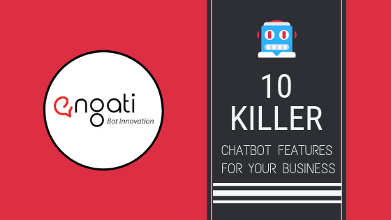 10 Killer Chatbot Features for your Business